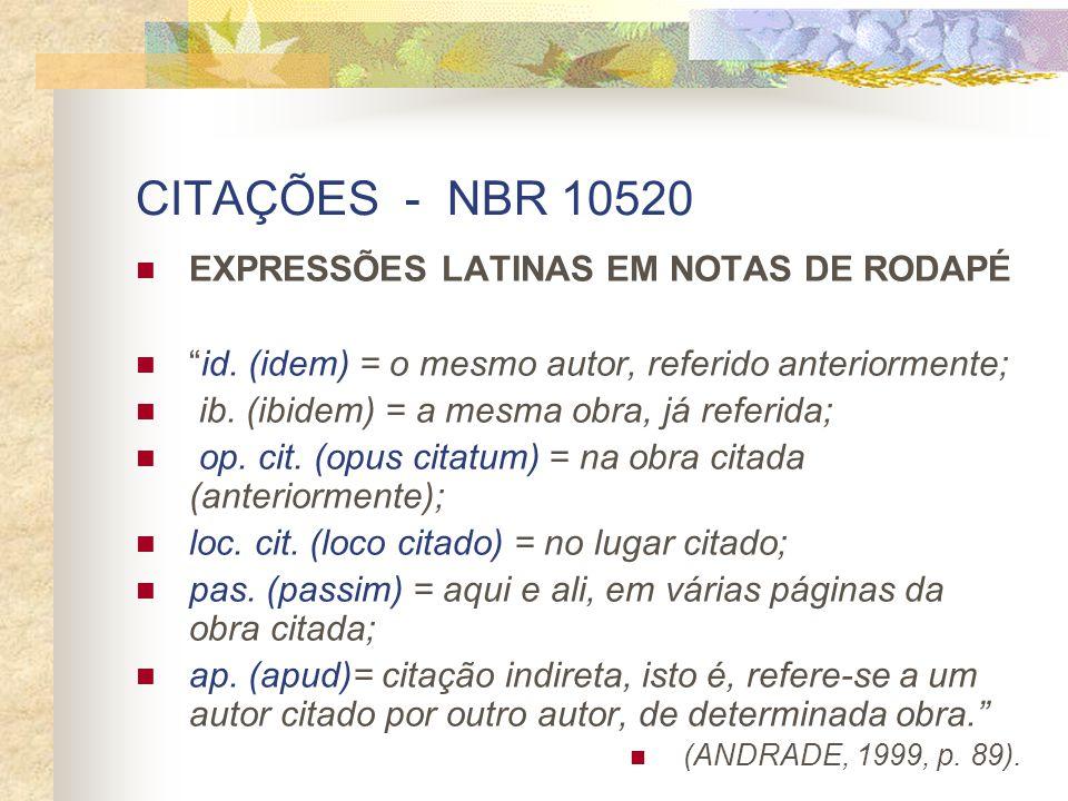 CITAÇÕES - NBR 10520 EXPRESSÕES LATINAS EM NOTAS DE RODAPÉ