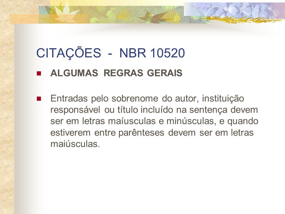 CITAÇÕES - NBR 10520 ALGUMAS REGRAS GERAIS