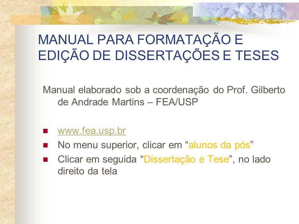 MANUAL PARA FORMATAÇÃO E EDIÇÃO DE DISSERTAÇÕES E TESES