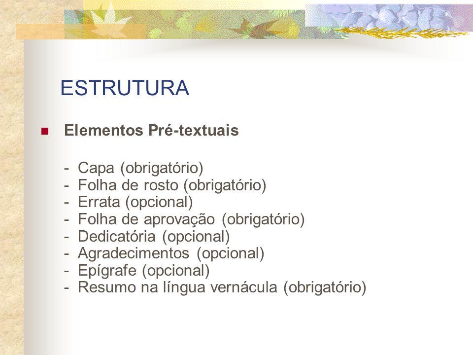 ESTRUTURA Elementos Pré-textuais
