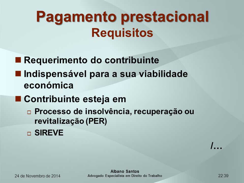 Pagamento prestacional Requisitos