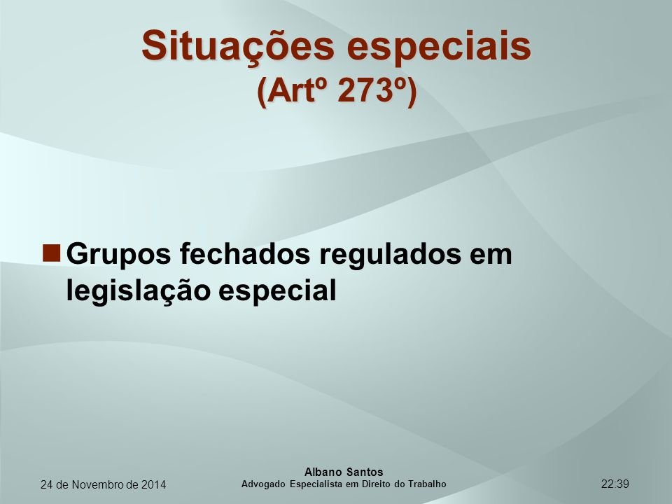 Situações especiais (Artº 273º)