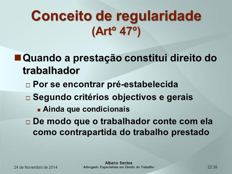Conceito de regularidade (Artº 47º)