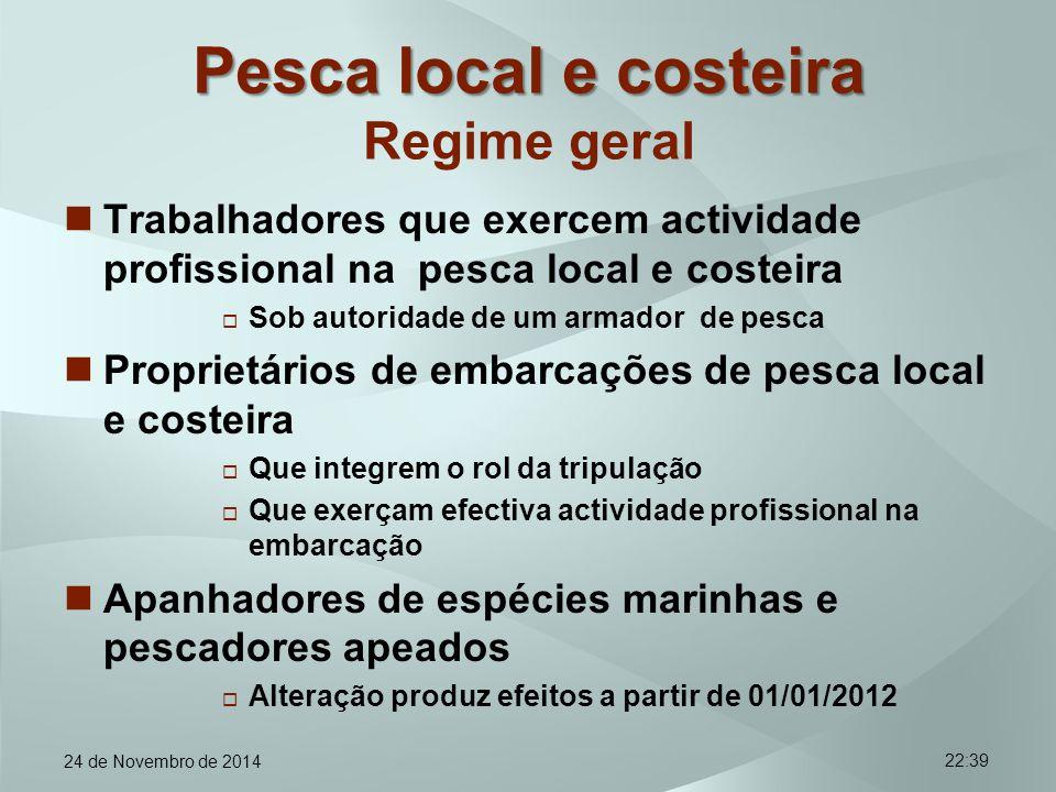 Pesca local e costeira Regime geral