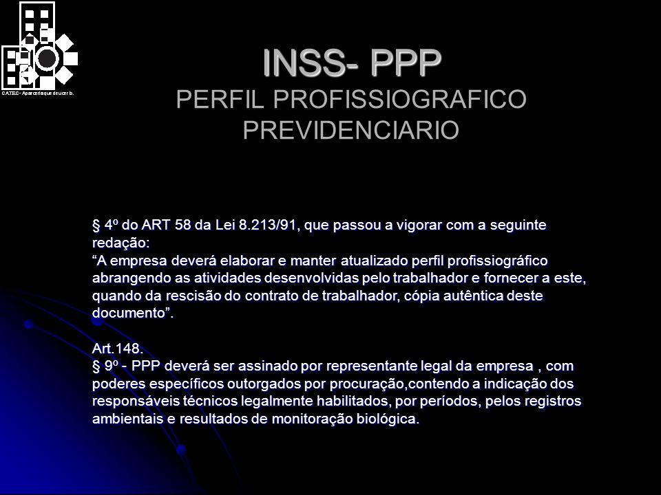 INSS- PPP PERFIL PROFISSIOGRAFICO PREVIDENCIARIO