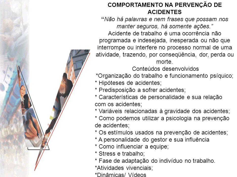 COMPORTAMENTO NA PERVENÇÃO DE ACIDENTES