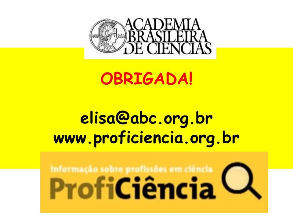 OBRIGADA! elisa@abc.org.br www.proficiencia.org.br