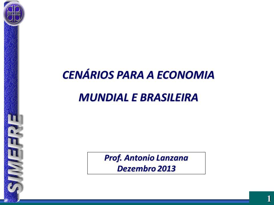 CENÁRIOS PARA A ECONOMIA MUNDIAL E BRASILEIRA