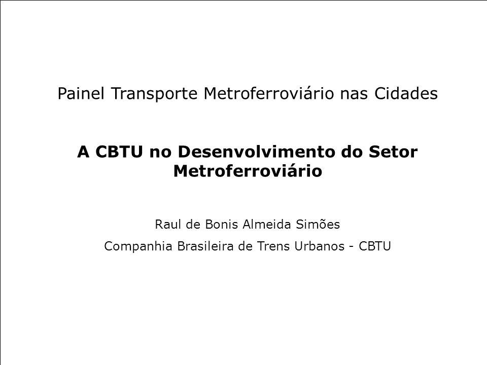 Painel Transporte Metroferroviário nas Cidades
