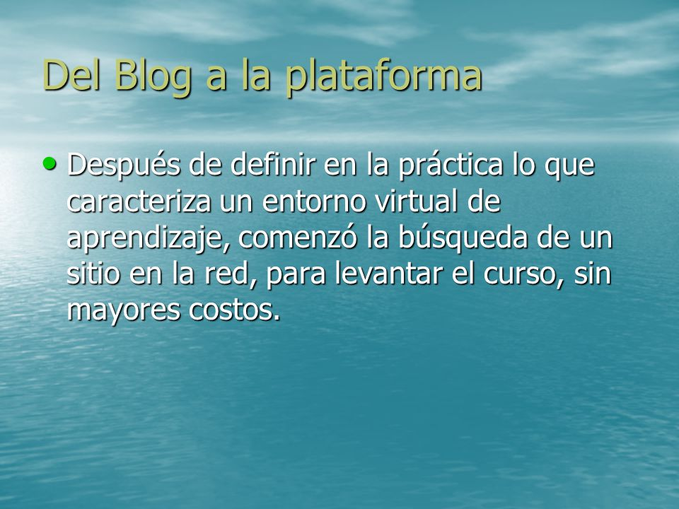 Del Blog a la plataforma