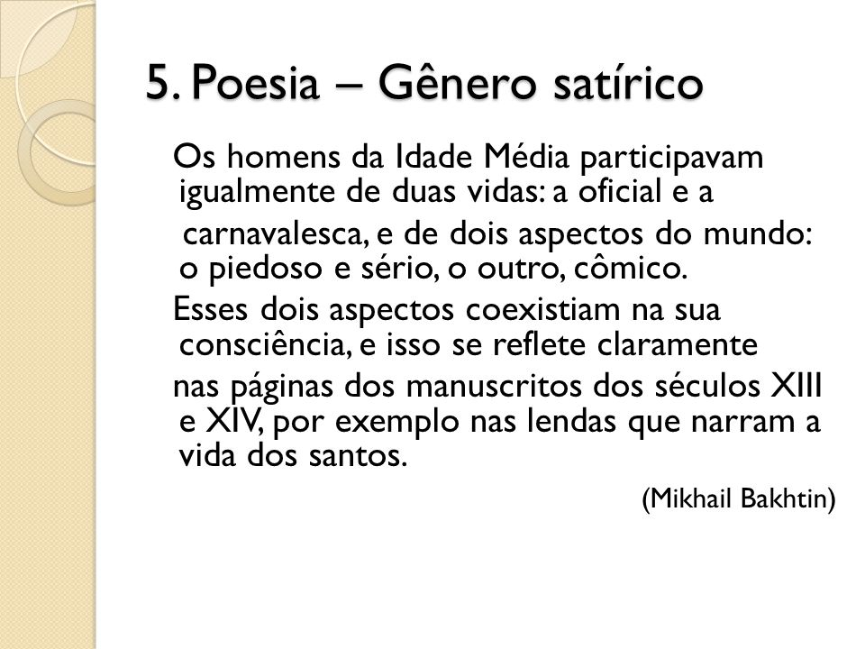 5. Poesia – Gênero satírico