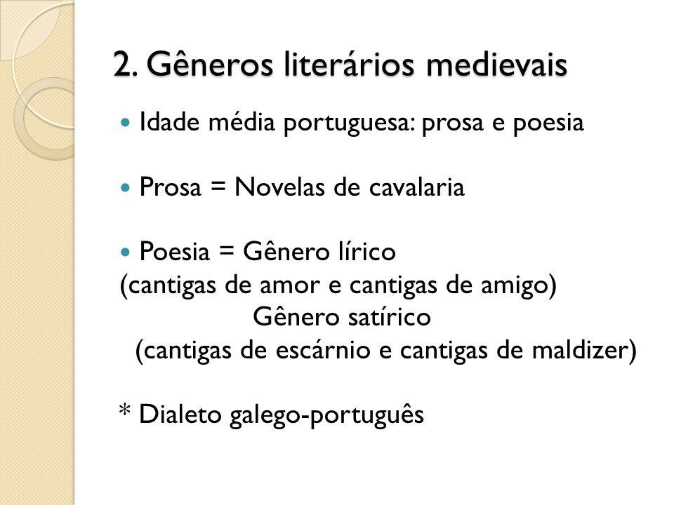 2. Gêneros literários medievais