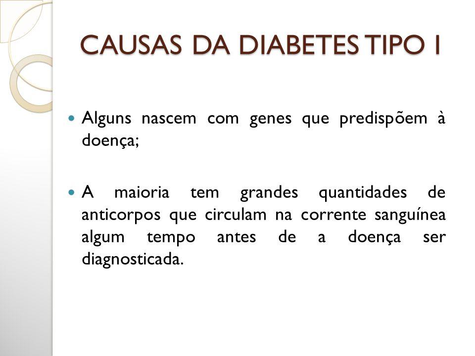 CAUSAS DA DIABETES TIPO I