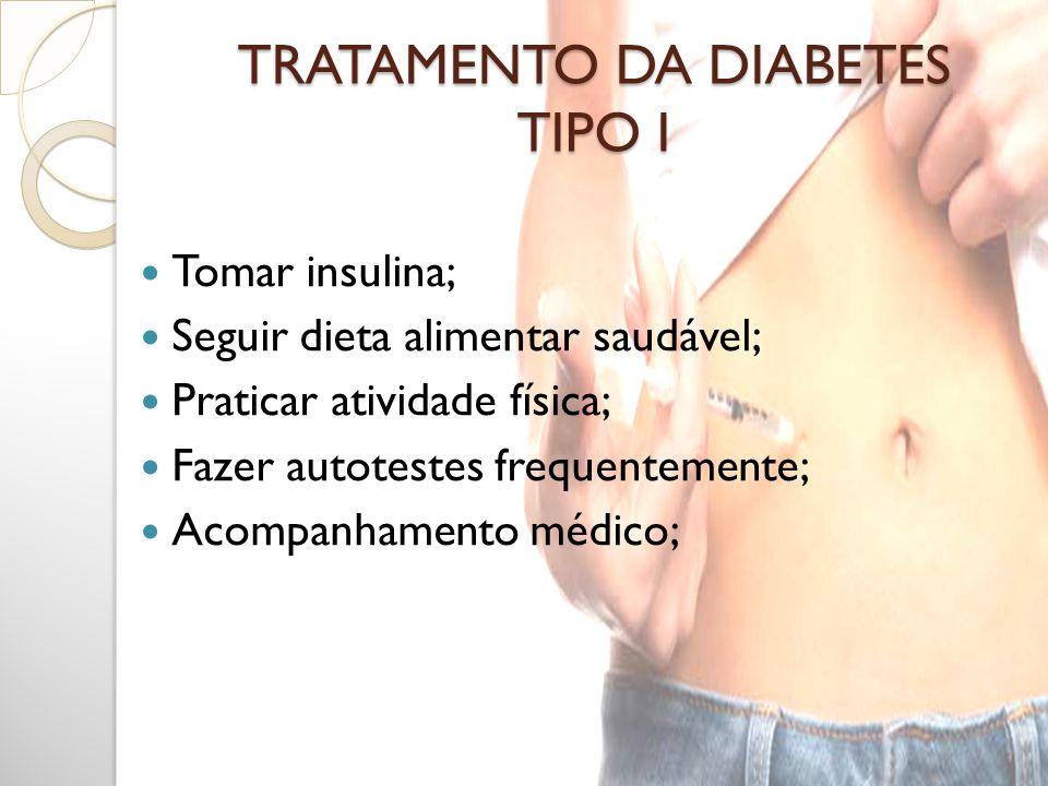 TRATAMENTO DA DIABETES TIPO I