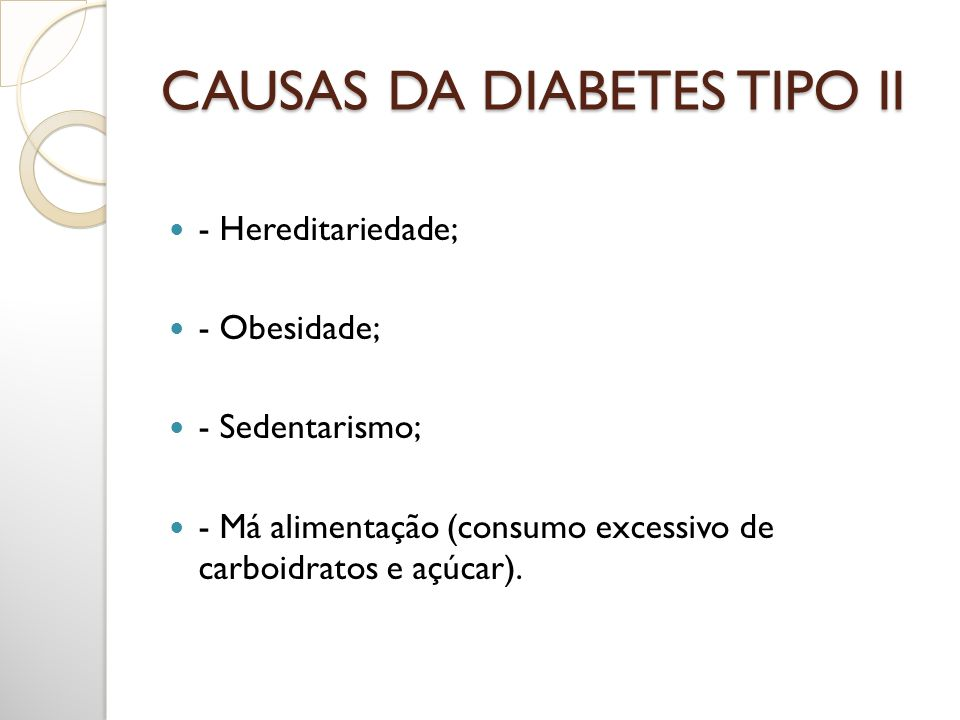 CAUSAS DA DIABETES TIPO II