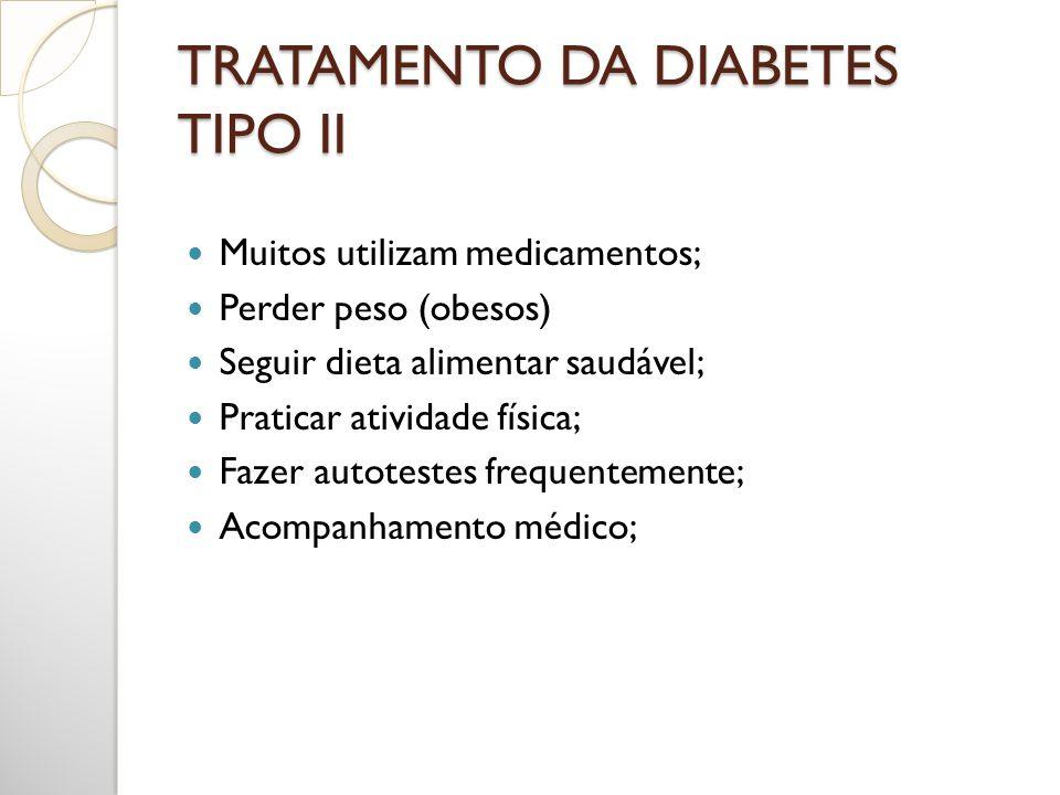 TRATAMENTO DA DIABETES TIPO II