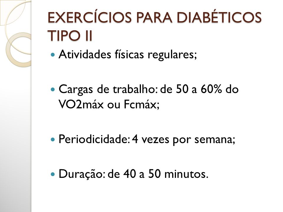 EXERCÍCIOS PARA DIABÉTICOS TIPO II