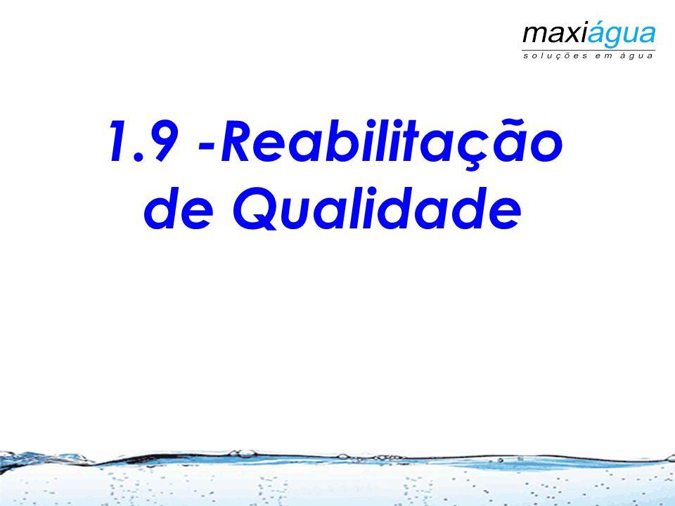 1.9 -Reabilitação de Qualidade