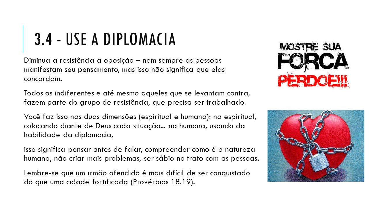 3.4 - Use a diplomacia