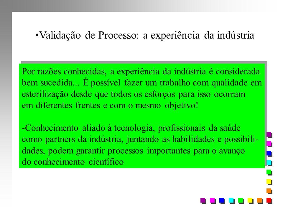 Validação de Processo: a experiência da indústria