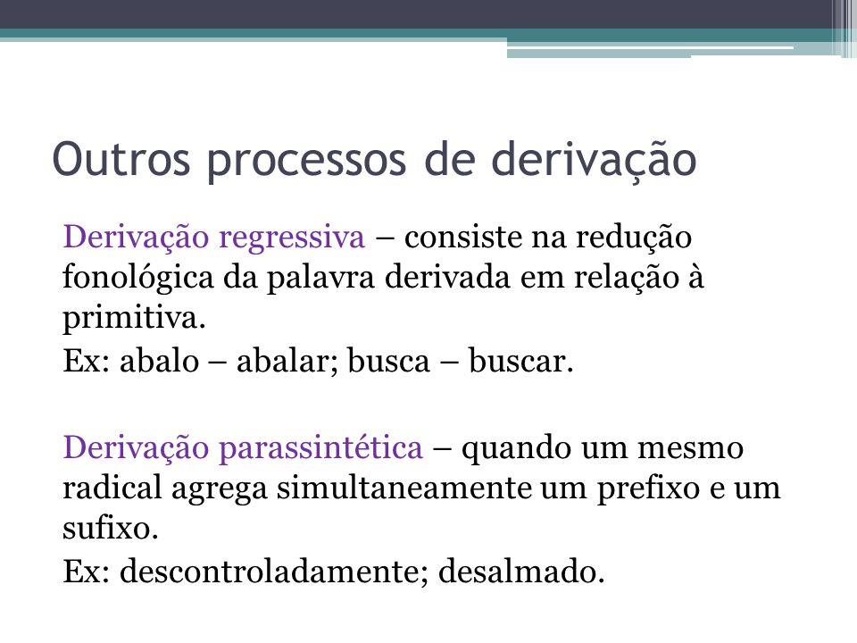 Outros processos de derivação