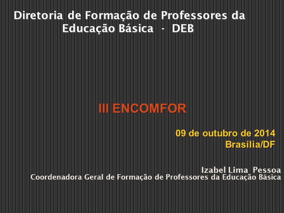 Diretoria de Formação de Professores da Educação Básica - DEB