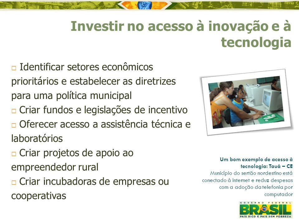 Investir no acesso à inovação e à tecnologia