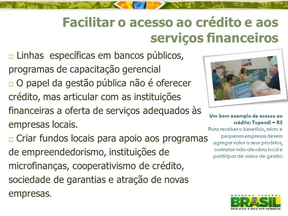 Facilitar o acesso ao crédito e aos serviços financeiros