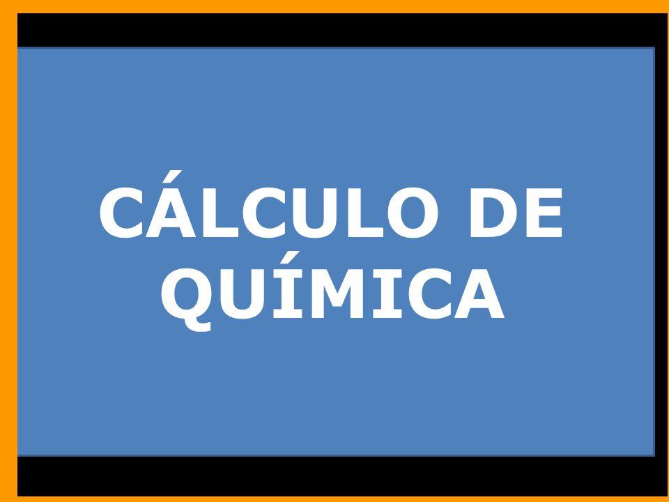 CÁLCULO DE QUÍMICA