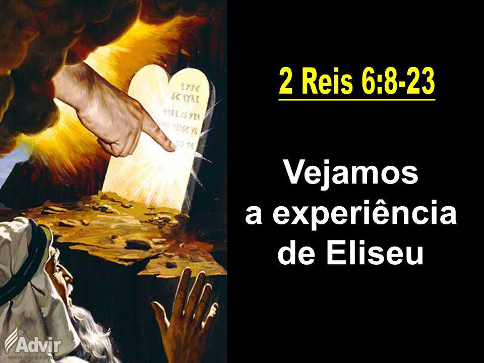 a experiência de Eliseu