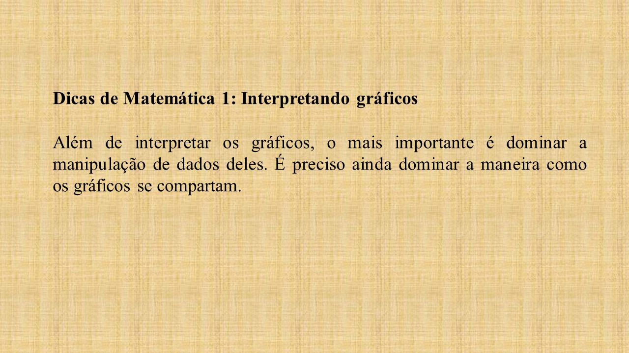 Dicas de Matemática 1: Interpretando gráficos