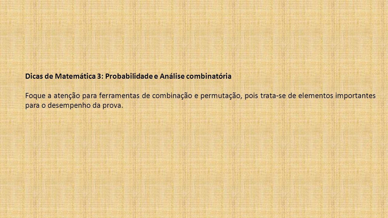 Dicas de Matemática 3: Probabilidade e Análise combinatória