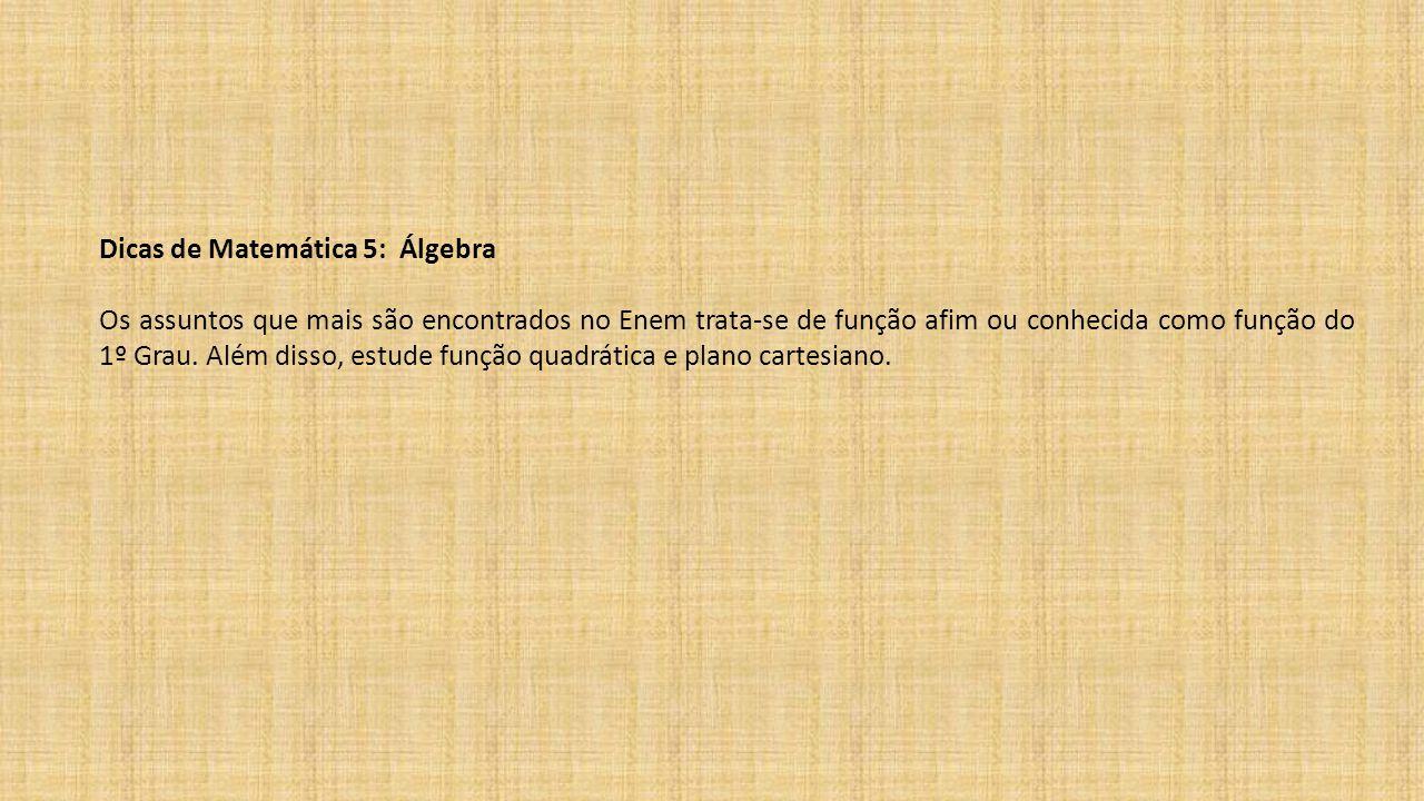 Dicas de Matemática 5: Álgebra