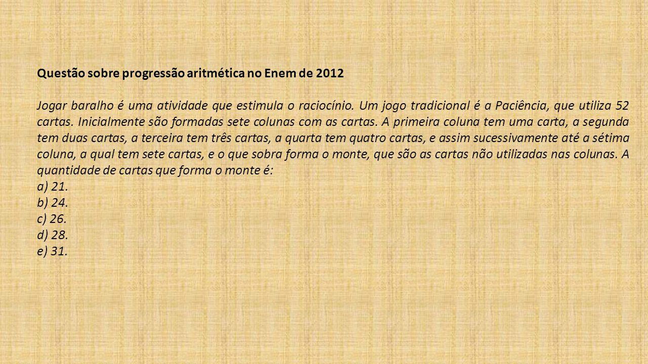 Questão sobre progressão aritmética no Enem de 2012