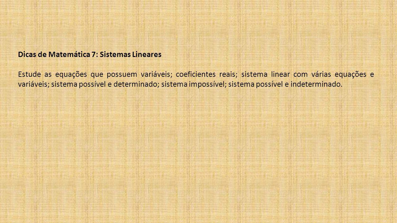 Dicas de Matemática 7: Sistemas Lineares