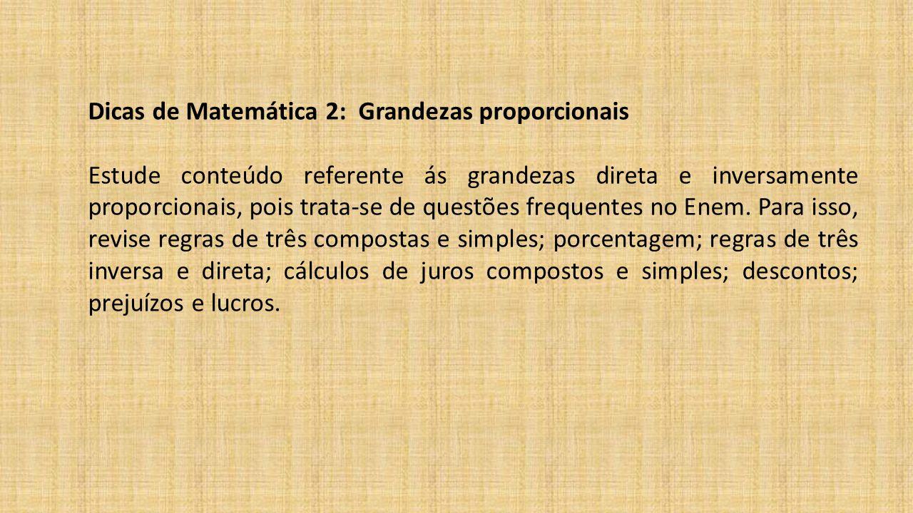 Dicas de Matemática 2: Grandezas proporcionais