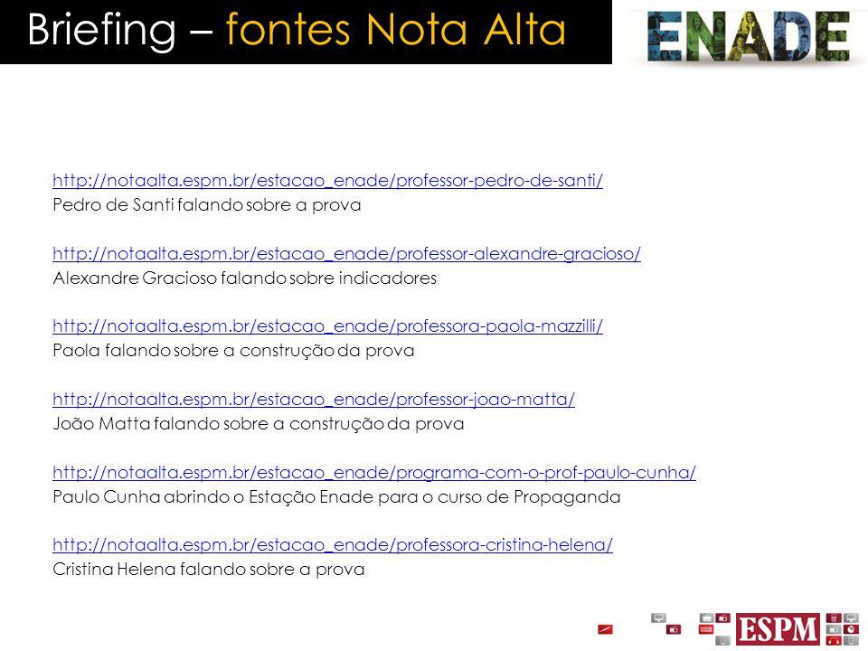 Briefing – fontes Nota Alta