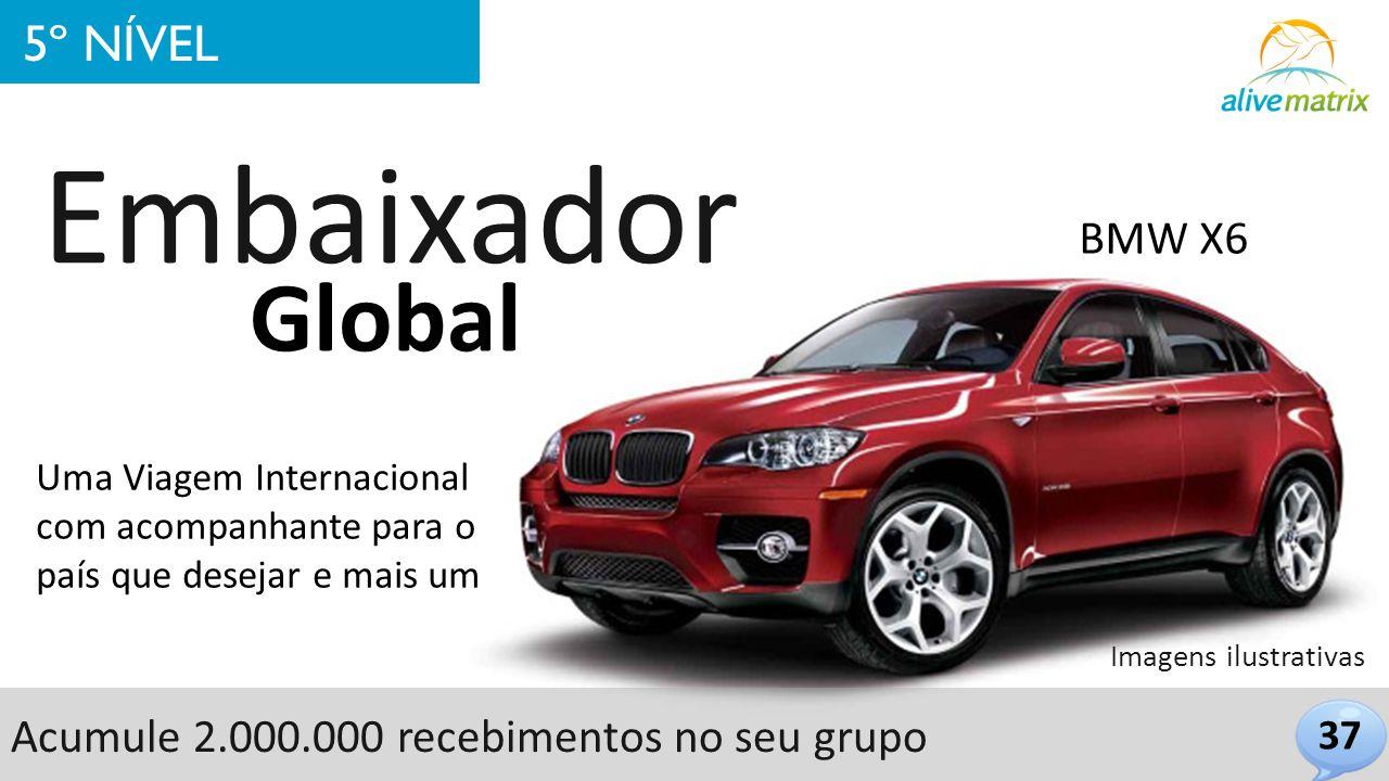 Embaixador Global 5º NÍVEL BMW X6