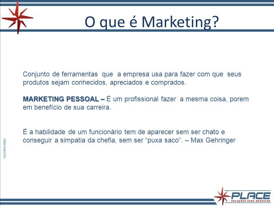 O que é Marketing Conjunto de ferramentas que a empresa usa para fazer com que seus produtos sejam conhecidos, apreciados e comprados.