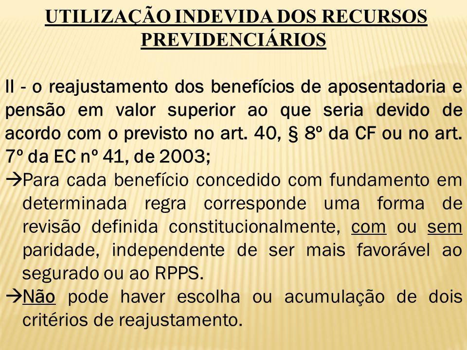 UTILIZAÇÃO INDEVIDA DOS RECURSOS PREVIDENCIÁRIOS