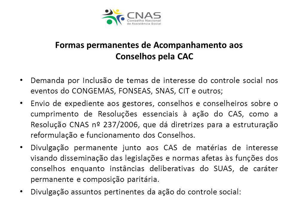 Formas permanentes de Acompanhamento aos Conselhos pela CAC