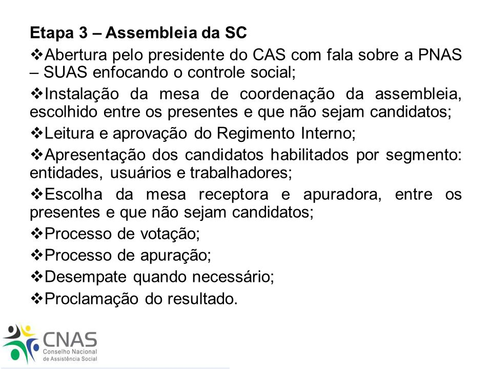 Etapa 3 – Assembleia da SC