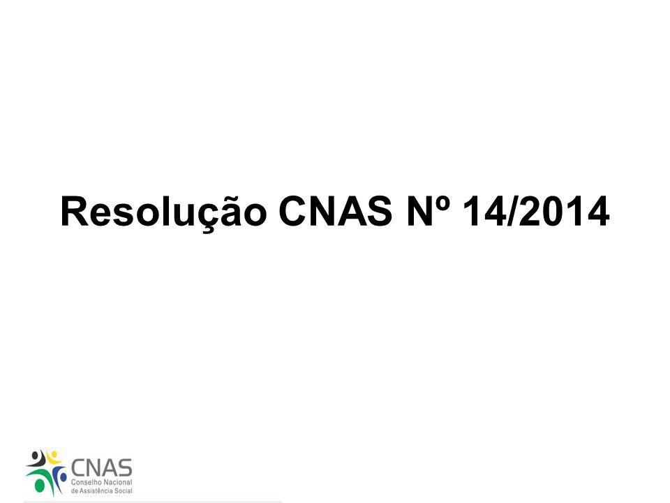 Resolução CNAS Nº 14/2014