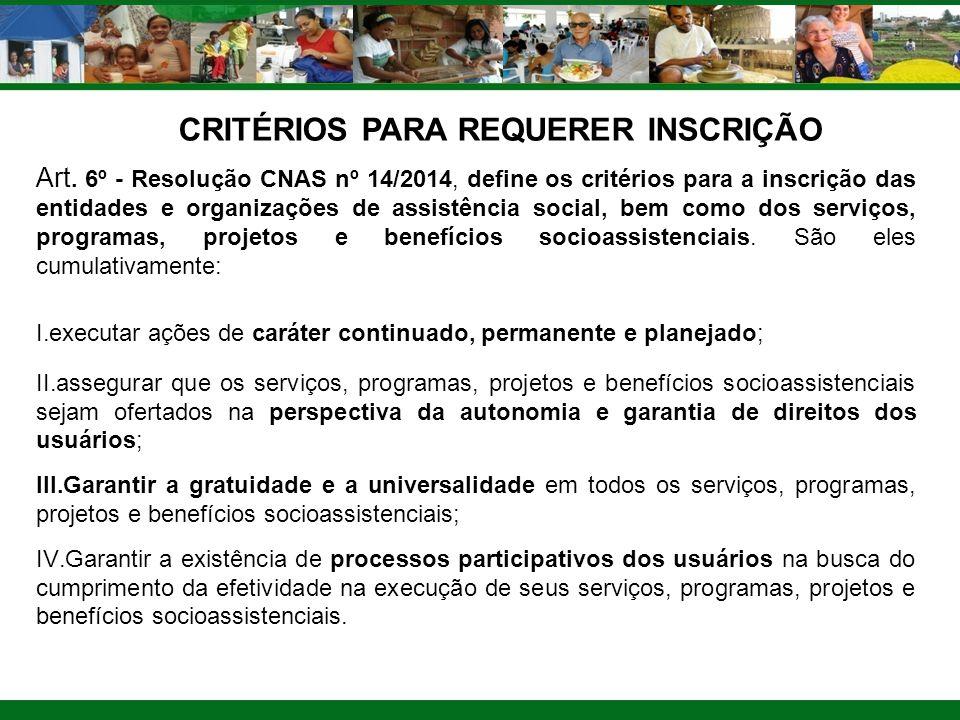 CRITÉRIOS PARA REQUERER INSCRIÇÃO