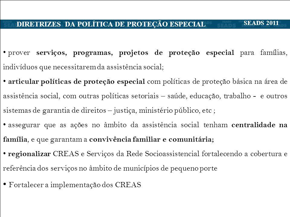 DIRETRIZES DA POLÍTICA DE PROTEÇÃO ESPECIAL ESPECIALSTENCIA SOCIAL