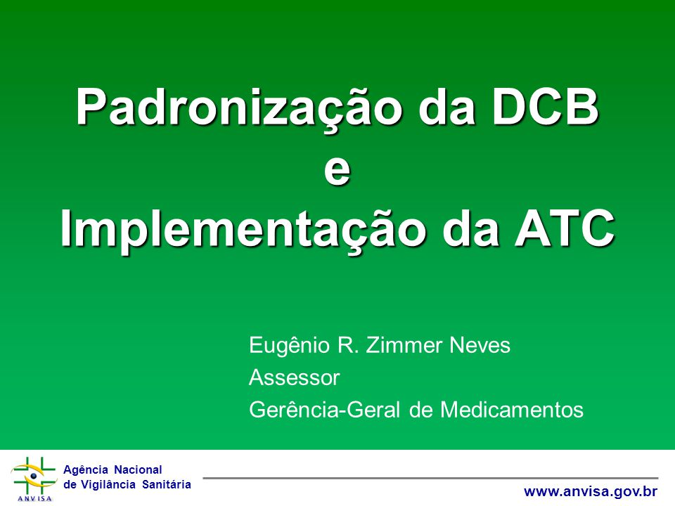 Padronização da DCB e Implementação da ATC