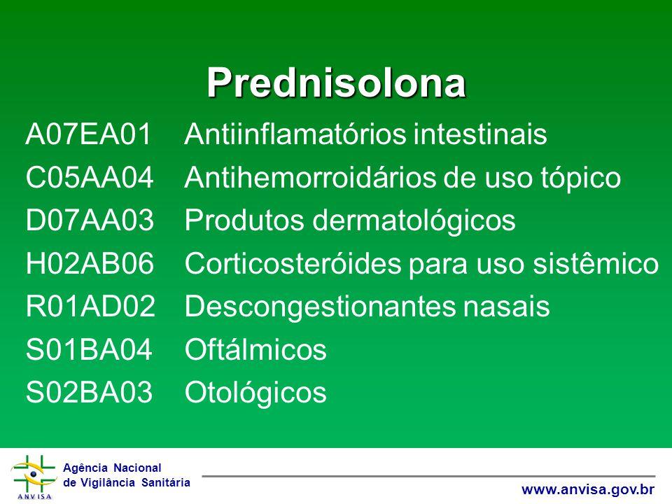 Prednisolona A07EA01 Antiinflamatórios intestinais