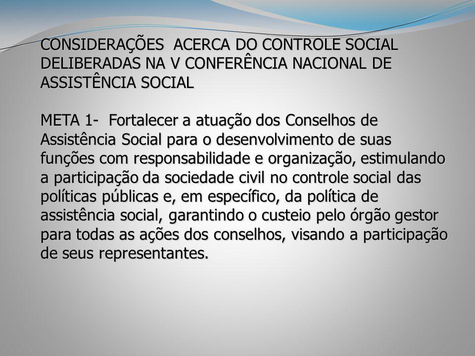 CONSIDERAÇÕES ACERCA DO CONTROLE SOCIAL DELIBERADAS NA V CONFERÊNCIA NACIONAL DE ASSISTÊNCIA SOCIAL