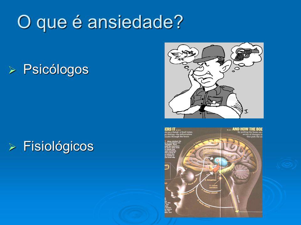 O que é ansiedade Psicólogos Fisiológicos