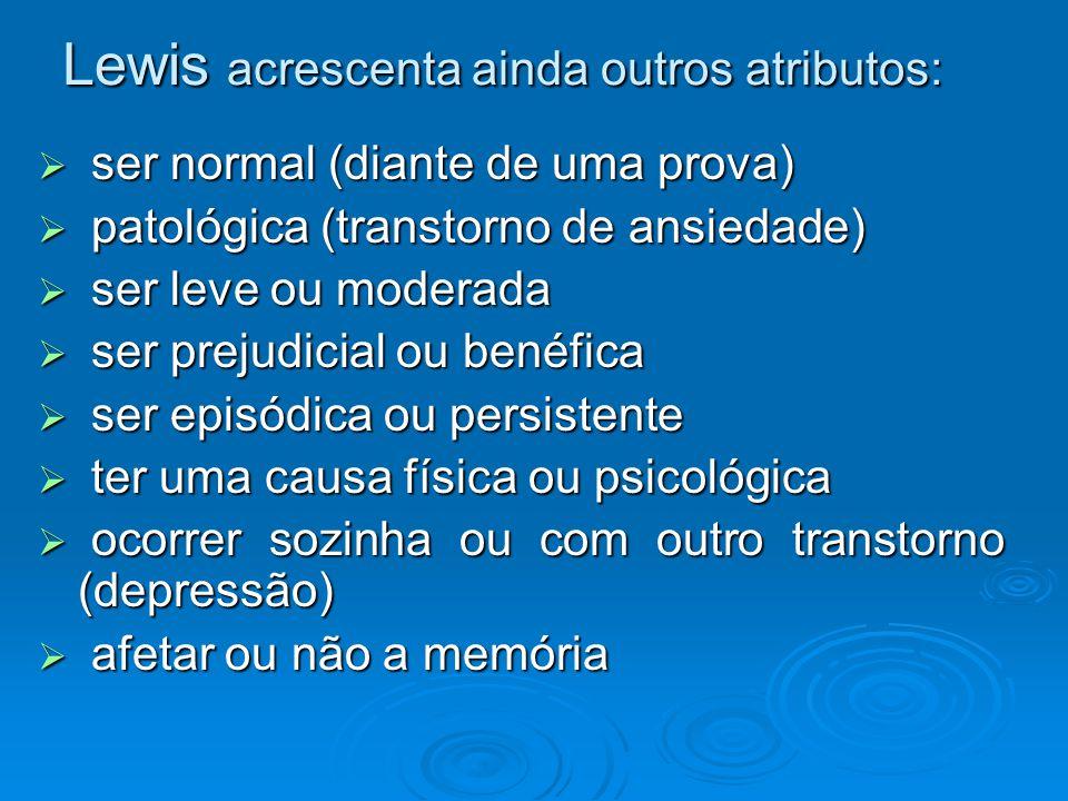 Lewis acrescenta ainda outros atributos: